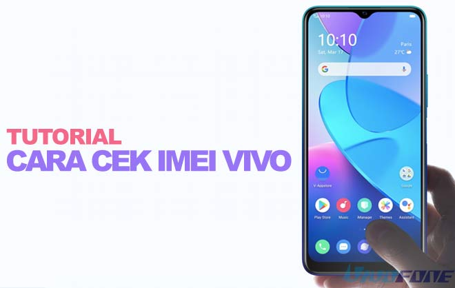 Tutorial Cara Cek IMEI Vivo