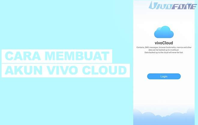 Cara Membuat Akun Vivo Cloud