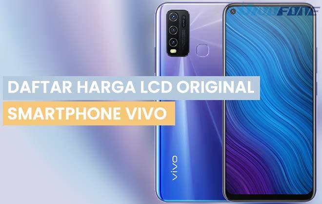 Daftar Harga LCD Hp VIvo Original