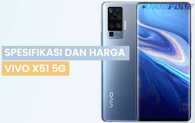 Spesifikasi dan Harga Vivo X51 5G