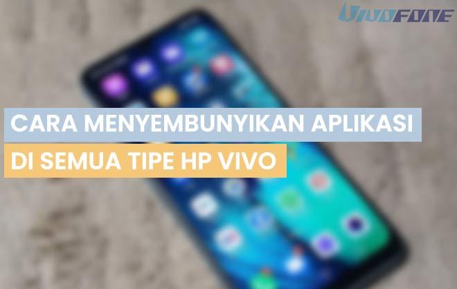 ara Menyembunyikan Aplikasi di Hp Vivo