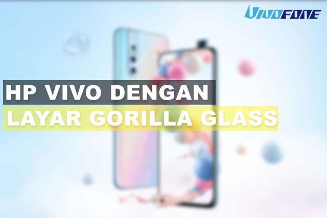 HP Vivo Dengan Layar Gorilla Glass Terbaru