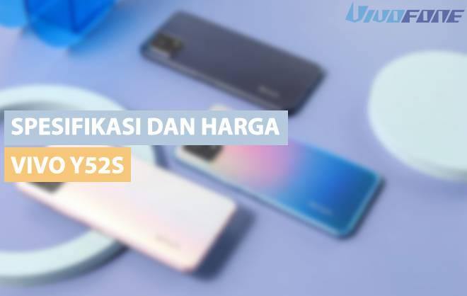 Spesifikasi dan harga Vivo Y52s
