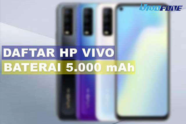 Daftar HP Vivo Baterai 5000 mAh
