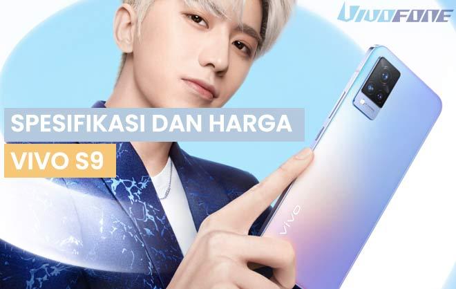 Spesifikasi dan Harga Vivo S9