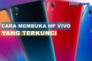 Cara Membuka HP Vivo Yang Terkunci
