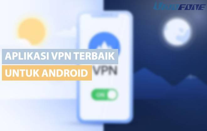 aplikasi VPN untuk android